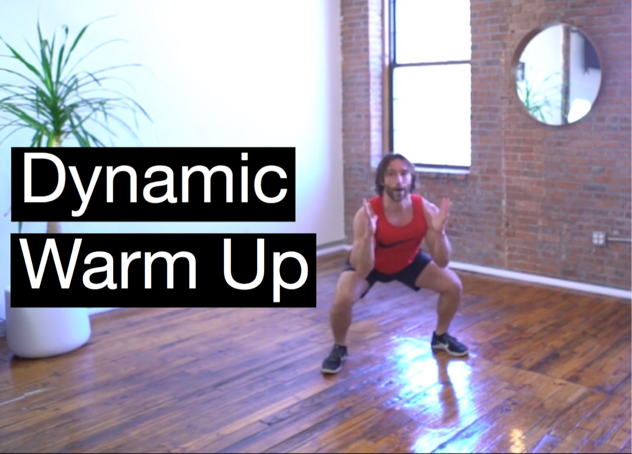 Dynamic Warm Up To Prepare For Any Workout